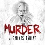 Murder: A Gyilkos Tárlat