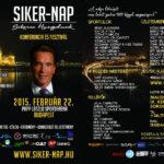 Siker-nap február 22-én Arnold Schwarzeneggerrel