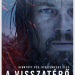 Oscar-esélyesek 2016 – A visszatérő (2015)