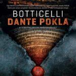 A művészet templomai – Botticelli: Dante pokla (2017)