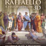 A művészet templomai – Raffaello – A festőfejedelem 3D (2017)