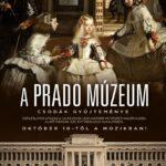 A művészet templomai – A Prado Múzeum: Csodák gyűjteménye (2019)